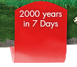 2000 Years in 7 Days